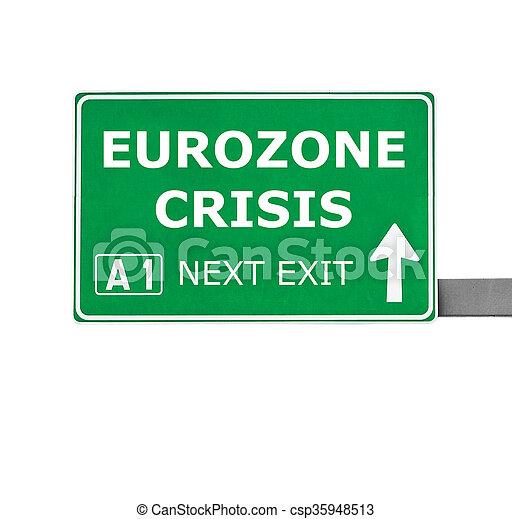 EUROZONE CRISIS road sign isolated on white - csp35948513